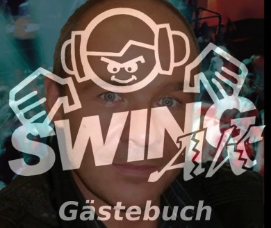 DJ SWING-AK Gästebuch